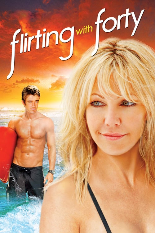 Flirting with Forty - Movie Poster