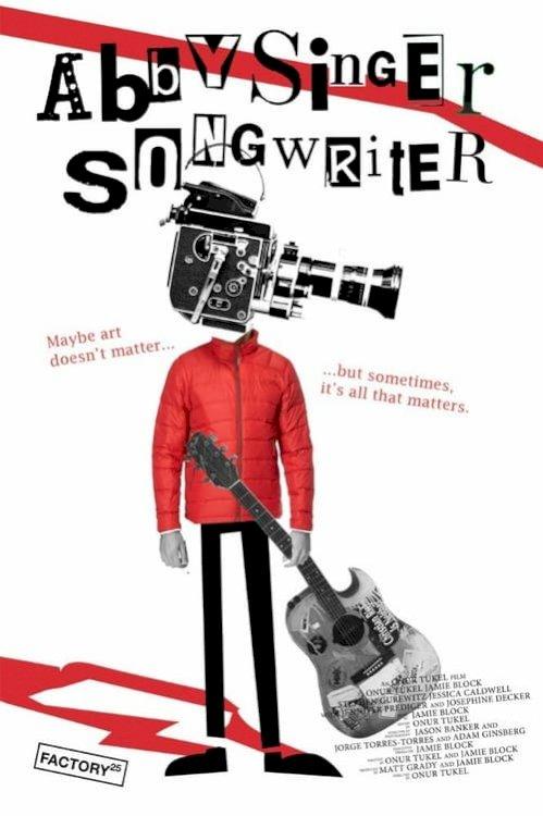 Abby Singer/Songwriter - Movie Poster