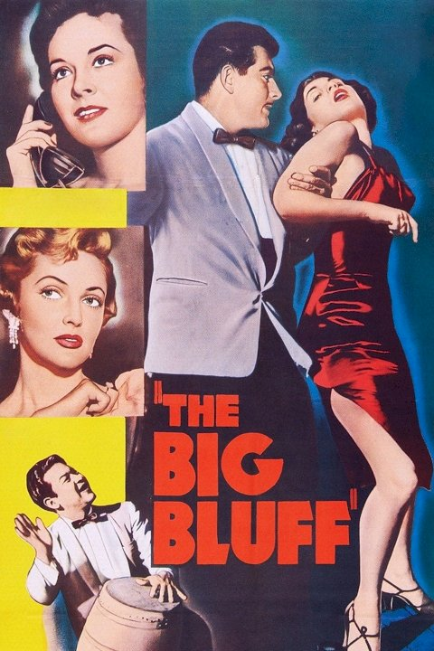 The Big Bluff - Movie Poster