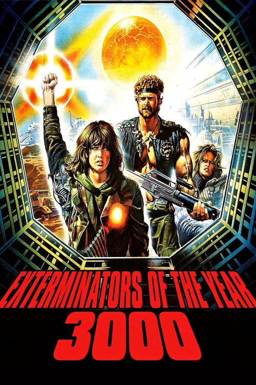 Exterminators of the Year 3000 - Movie Poster