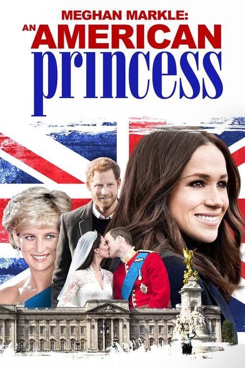Meghan Markle: An American Princess - Movie Poster