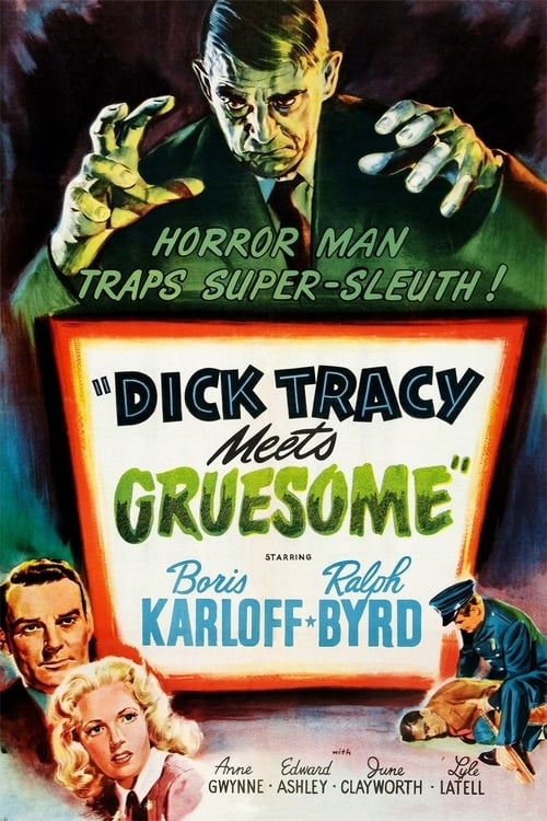 Dick Tracy Meets Gruesome - Movie Poster
