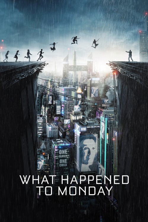 What Happened to Monday - Movie Poster