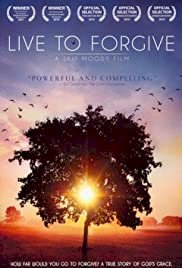 Live to Forgive - Movie Poster