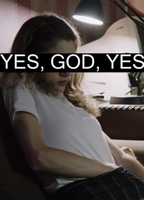 Yes, God, Yes - Movie Poster