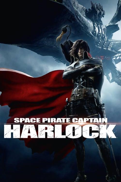 Space Pirate Captain Harlock - Movie Poster