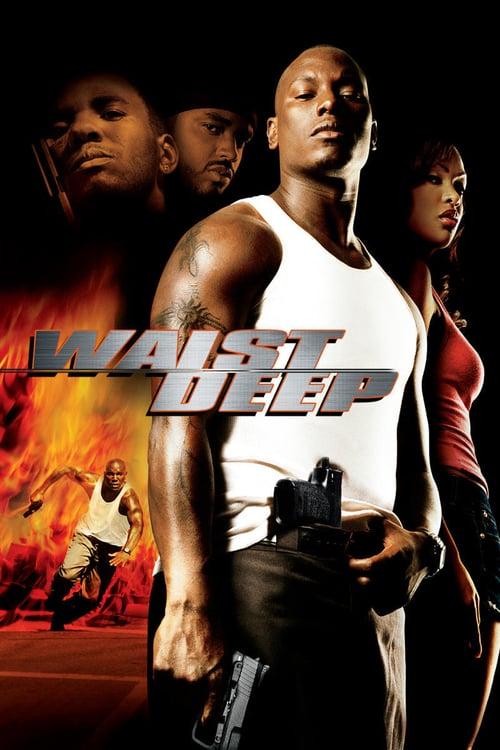 Waist Deep - Movie Poster