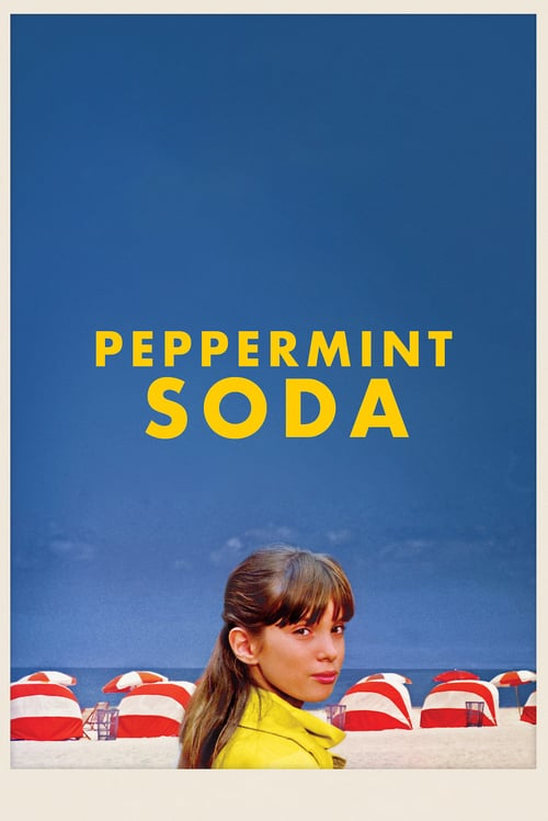 Peppermint Soda - Movie Poster