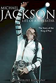 Michael Jackson: Life of a Superstar - Movie Poster
