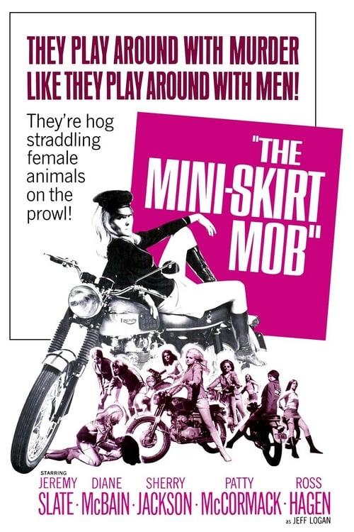 The Mini-Skirt Mob - Movie Poster