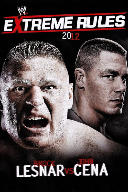 WWE Extreme Rules 2012 - Movie Poster