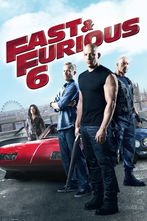 Fast & Furious 6 - Movie Poster