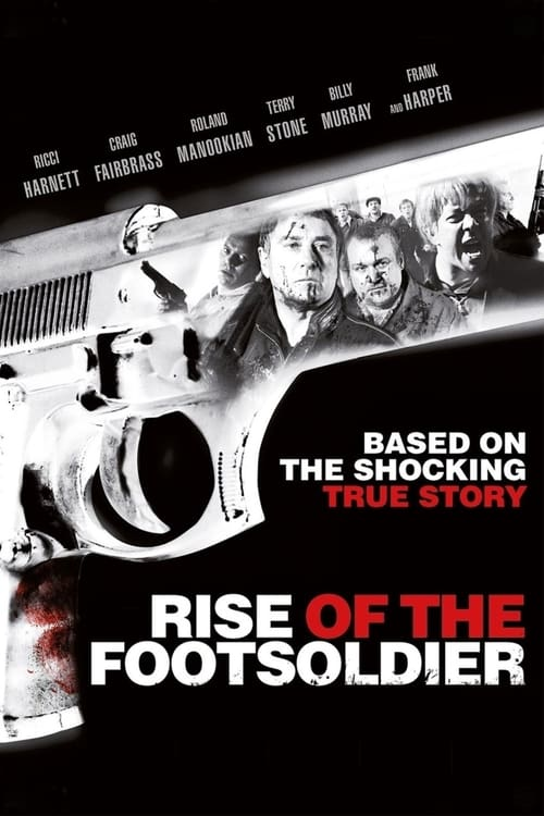 Rise of the Footsoldier - Movie Poster