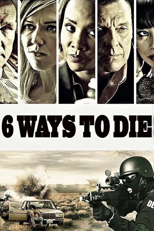 6 Ways to Die - Movie Poster