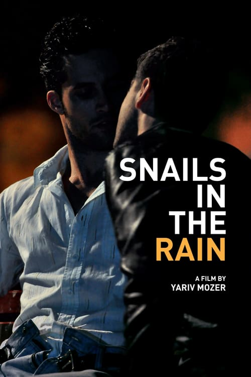 Snails in the Rain - Movie Poster