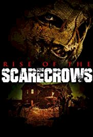Rise of the Scarecrows - Movie Poster