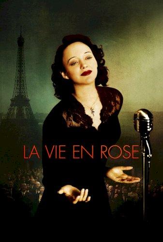 La Vie en Rose - Movie Poster