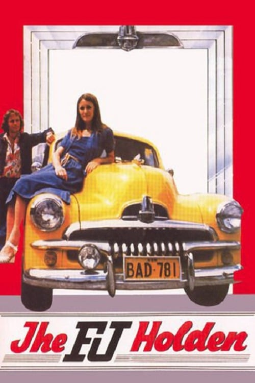 The FJ Holden - Movie Poster