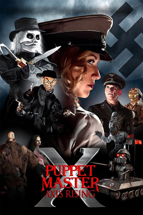 Puppet Master X: Axis Rising - Movie Poster