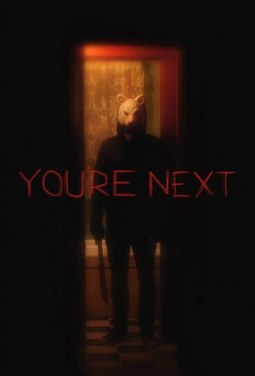 You're Next - Movie Poster