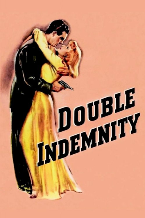 Double Indemnity - Movie Poster