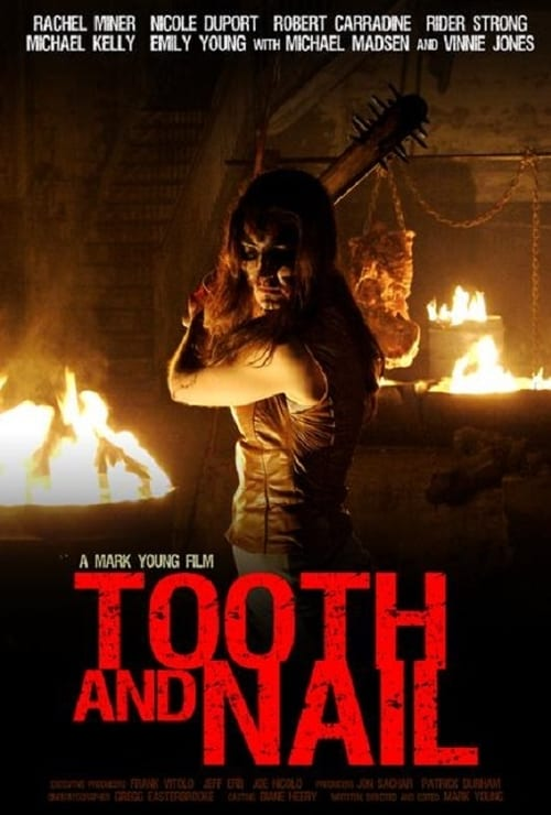 Tooth and Nail - Movie Poster