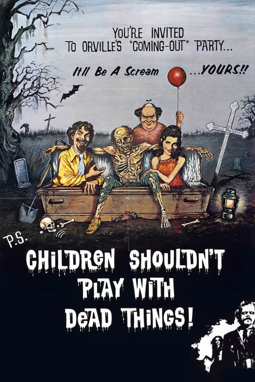 Children Shouldn't Play with Dead Things - Movie Poster