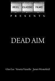 Dead Aim - Movie Poster