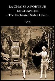 The Enchanted Sedan Chair - Movie Poster