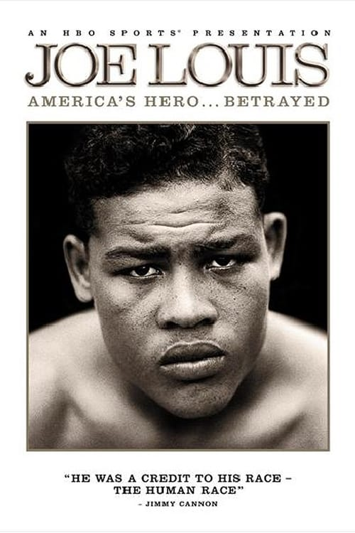 Watch Movie Joe Louis: America's Hero Betrayed