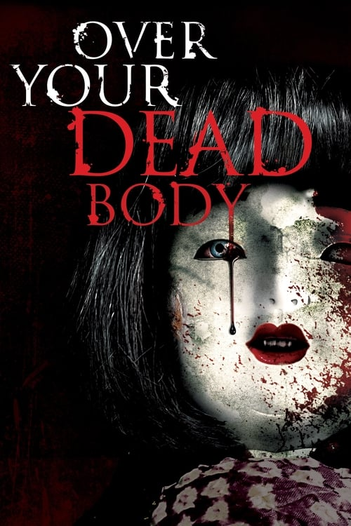 Over Your Dead Body - Movie Poster