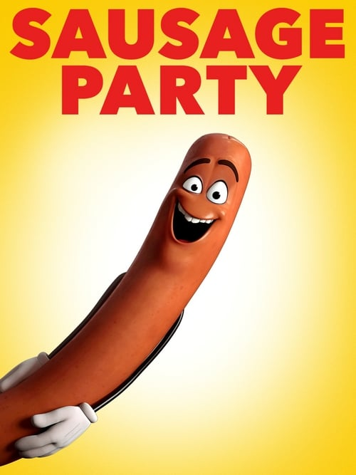 Sausage Party - Movie Poster