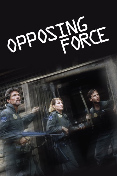 Opposing Force - Movie Poster