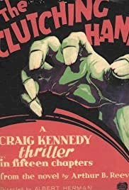The Amazing Exploits of the Clutching Hand - Movie Poster