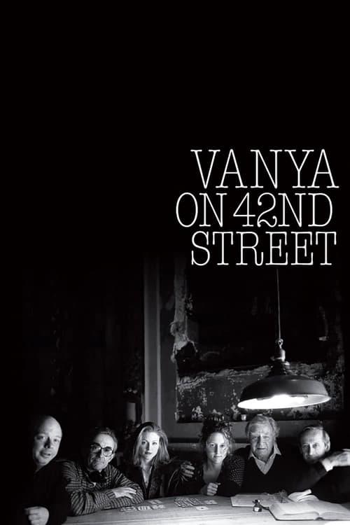 Vanya on 42nd Street - Movie Poster