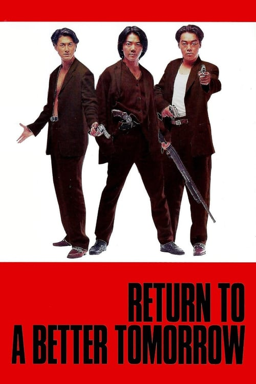 Return to a Better Tomorrow - Movie Poster