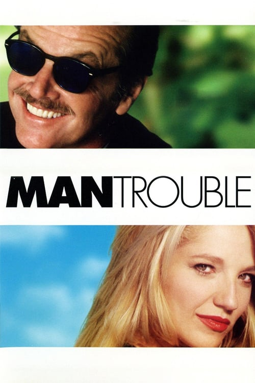 Man Trouble - Movie Poster