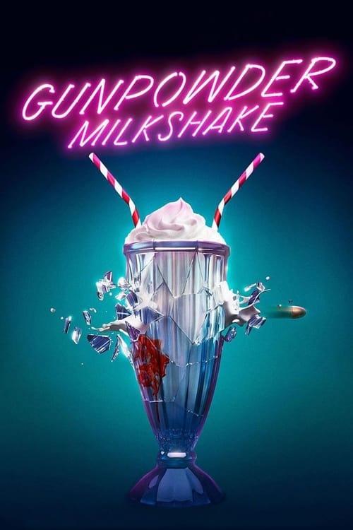 Gunpowder Milkshake - Movie Poster