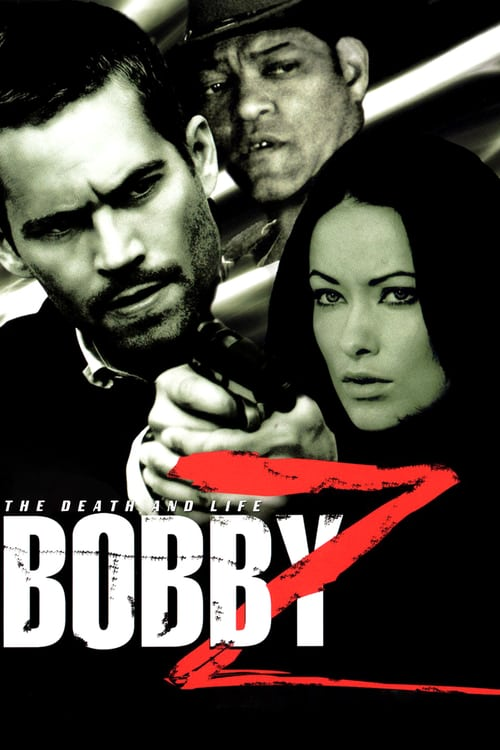 The Death and Life of Bobby Z - Movie Poster