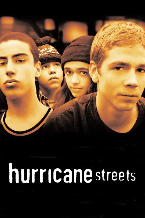 Hurricane Streets - Movie Poster