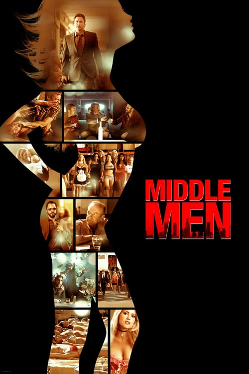 Middle Men - Movie Poster