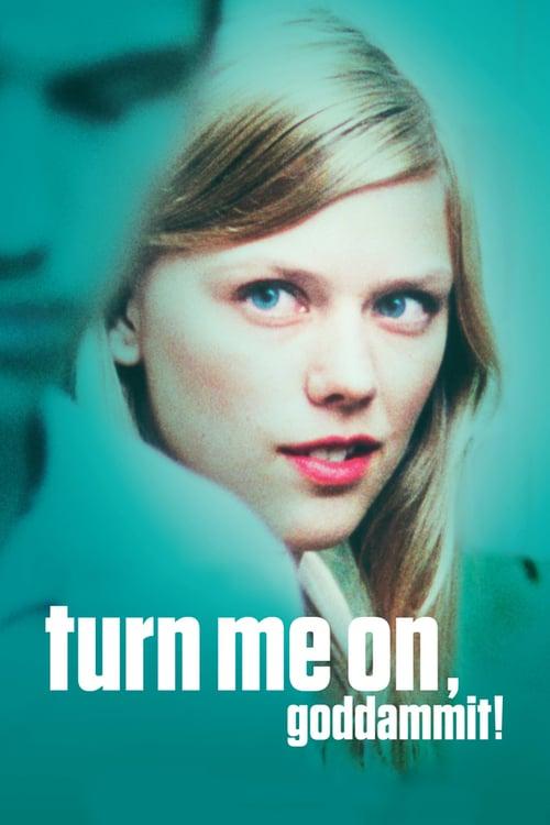 Turn Me On, Dammit! - Movie Poster