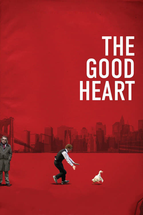 The Good Heart - Movie Poster
