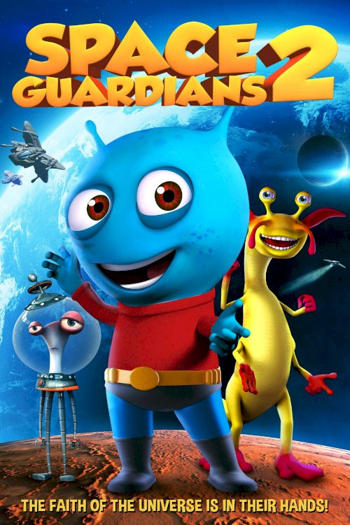 Space Guardians 2 - Movie Poster