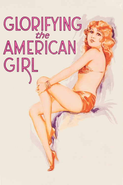 Glorifying the American Girl - Movie Poster