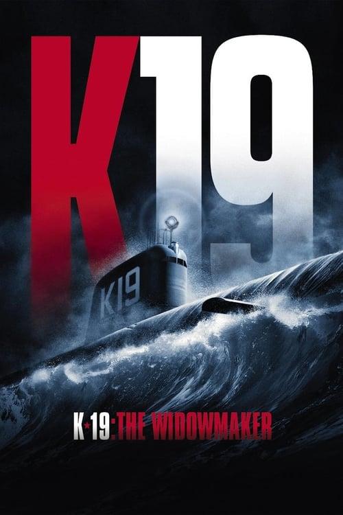 K-19: The Widowmaker - Movie Poster