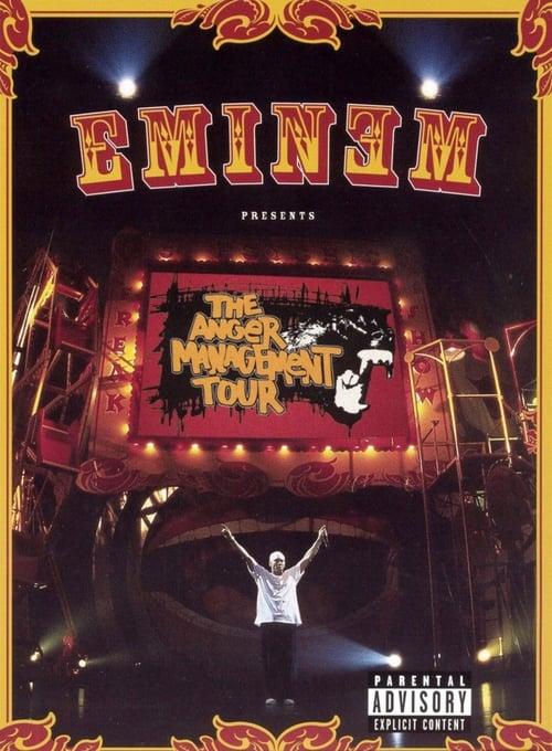 Eminem: The Anger Management Tour - Movie Poster