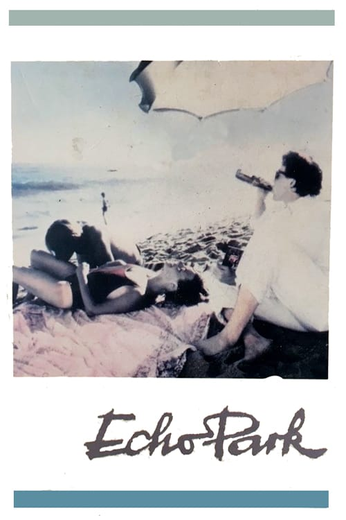 Echo Park - Movie Poster