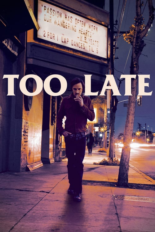 Too Late - Movie Poster