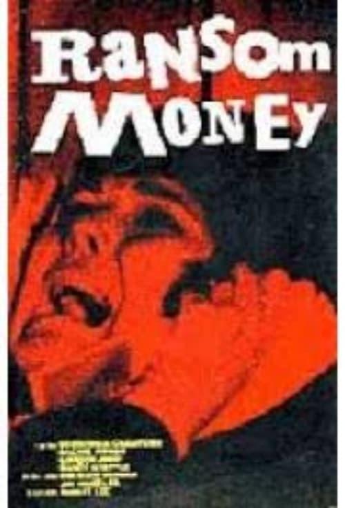 Ransom Money - Movie Poster